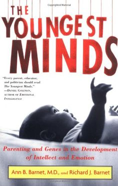 The Youngest Minds: Parenting and Genetic Inheritance in the Development of Intellect and Emotion by Richard J. Barnet http://www.amazon.com/dp/0684854406/ref=cm_sw_r_pi_dp_KFyoub0985HM0