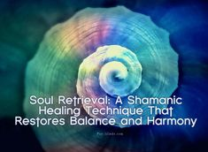Soul Retrieval: A Shamanic Healing Technique That Restores Balance and Harmony Ritual Spirit, Shaman Ritual, Shaman Healing, Spiritual Guidance, Spiritual Awakening, Angel Guidance, Soul Healing, Holistic Healing, What Is Spirituality