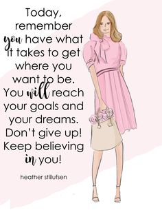 YES beautiful you.YOU have what it takes. Positive Quotes For Life Encouragement, Positive Quotes For Life Happiness, Positive Quotes For Women, Wisdom Quotes, Life Quotes, Qoutes, Positive Life, Daily Quotes, Quotations
