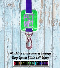**Instant Download Machine Embroidery ITH Design**Not a physical product!** In the hoop machine embroidery project for 4x4 hoops. Dog Leash Slide