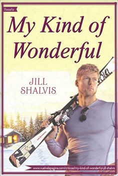 My Kind of Wonderful, Cedar Ridge #02, Jill Shalvis | Vuelve la Página