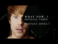 What Now...? (Official Video) - Bentley Jones - YouTube
