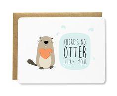 No Otter Like You Card