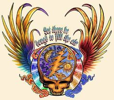 ☮ American Hippie Music Art Quotes ~ Grateful Dead .. Let there be songs to fill the air.