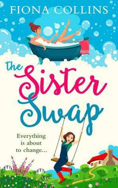 The Sister Swap – Fiona Collins –  4*Review
