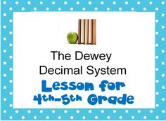 PPT for teaching 4th-5th Dewey Decimal System