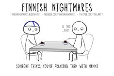 Finnish Nightmares That Every Introvert Will Relate To Finnish Memes, A Funny, Hilarious, I Thought Of You Today, Midnight Sun, Secret Love, Pranks, Introvert, Fun Facts
