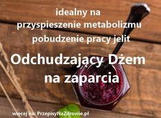przepisynazdrowie-pl-odchudzajacy-dzem-na-zaparcia-prace-jelit-metabolizm Cooking Recipes, Healthy Recipes, Nutella, Recipies, Health Fitness, Food And Drink, Weight Loss, Beef, Homemade