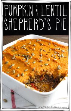 Pumpkin & Lentil Shepherd's Pie. The bottom layer is a hearty mix of lentils, mushrooms, carrots, and sun-dried tomatoes, and the top layer is garlic mashed pumpkin with maple syrup! This makes a perfect main dish at Thanksgiving or Christmas, or a great side. Vegan, vegetarian, and gluten free. #itdoesnttastelikechicken