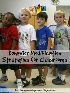 FREE Behavior Management - Behavior Modification Strategies for Classrooms -- REPIN and visit this blog later for lots of FREE teaching ideas and resources. http://promotingsuccess.blogspot.com/