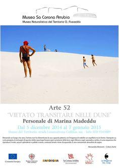 VIETATO TRANSITARE NELLE DUNE – MUSEO SA CORONA ARRUBIA – LUNAMATRONA – 5 DICEMBRE 2014- 7 GENNAIO 2015