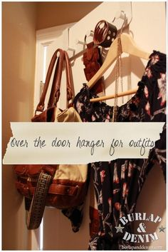 From Blah to Boutique {Organizing a Master Closet}--over the door hanger for clothes the next day