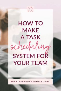 How to Make a Task Scheduling System for Your Team // Miranda Nahmias & Co. Digital #Marketing -- #systems #businesssystems #systematicmarketing #taskscheduling #prokectmanagement | Maddy Osman, aka The Blogsmith, shares lessons learned about freelancing, WordPress plugins for bloggers, SEO writing and top digital marketing ideas. You can find her latest knowledge drop to help you grow to a six-figure business at www.the-blogsmith.com/blog