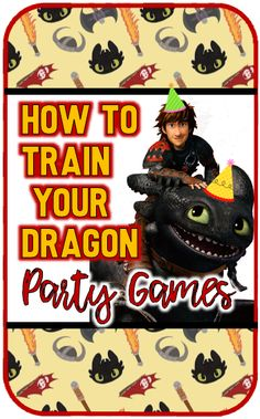 Top-10-How-To-Train-Your-Dragon-Party-Games