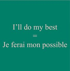 French Expression Je ferai mon possible Visit the French Lessons Brisbane… French Language Lessons, French Language Learning, Learn A New Language, French Lessons, German Language, Spanish Lessons, Japanese Language, Spanish Language, French Phrases