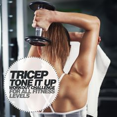 Tricep Tone it Up Workout Challenge for All Fitness Levels