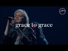 Grace To Grace - Hillsong Worship - YouTube
