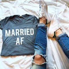 Married AF Shirt for morning-after brunch #weddingtips