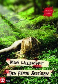 Den femte årstiden - Författare: Mons Kallentoft