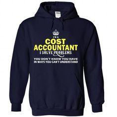 Cost Accountant T-Shirts, Hoodies, Sweatshirts, Tee Shirts (39.99$ ==► Shopping Now!)