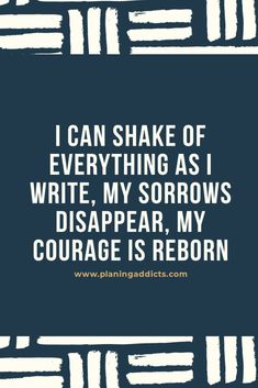 """""""I can shake off everything as I write; my sorrows disappear, my courage is reborn. Anne Frank, Shake It Off, I Can, Everything, Addiction, Writing, Canning, Being A Writer, Home Canning"""