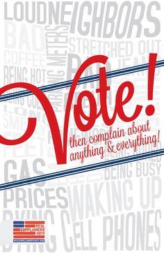 Vote! : Advertising Agency: Third Street, Chicago, USA  Chief Creative Officer: David T. Jones  Associate Creative Director: Max Mearsheimer  Creative Director: David T. Jones  Copy Writer: David T. Jones  Designer: Rebekah Raleigh
