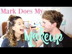 Mark Does My Makeup Zoella Youtube