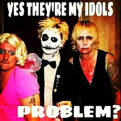 Three people I have looked up to since I was 9 - Tre Cool, Billie Joe Armstrong, Mike Dirnt.