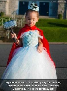 "My friend threw a ""Thorella"" party for her 4 y/o daughter who wanted to be both Thor and Cinderella. This is the birthday girl. \m/ ""Whosoever holds this hammer, if he or she* be worthy, shall possess the power of Thor. Thor, Parenting Done Right, Parenting Win, Hilarious, Funny Memes, Funny Quotes, Jokes, Bubbline, Little Doll"