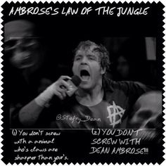 Dean Ambrose's law of the jungle