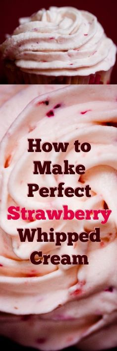 The Best Ever Strawberry Whipped Cream Recipe! Best topped with your favorite cakes and cupcakes! The Best Ever Strawberry Whipped Cream Recipe! Best topped with your favorite cakes and cupcakes! Strawberry Whip Cream Recipe, Strawberry Cream Cheese Frosting, Strawberry Recipes, Strawberry Icing, Whip Cream Frosting, Strawberry Filling For Cake, Strawberry Filled Cupcakes, Cream Cheese Buttercream, Cookie Frosting