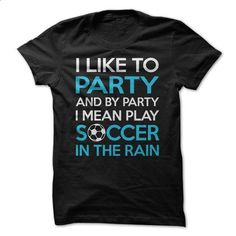 Soccer Party Shirt - #polo shirt #short sleeve sweatshirt. GET YOURS => https://www.sunfrog.com/Sports/Soccer-Party-Shirt.html?id=60505