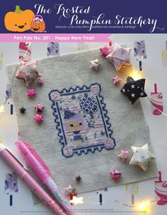 Pen Pals No. 201 - Happy New Year! PDF Cross Stitch Pattern $5.95   Size: 2.8 x 3.5in   Suggested Fabric: CRYSTAL Cashel