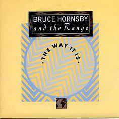 Bruce Hornsby & The Range 45 RPM Cover