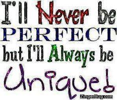 your are unique #quotes