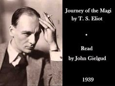 an analysis of the journey of the magi and eliots conversion to christianity At the end of the section, the magi arrive at the place of christ's birth, only to remark upon it as satisfactory ts eliot's journey of the magi this christmas poem is about the epiphany and was created the very year of eliot's conversion to christianity (fleisner.