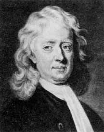 """Sir Isaac Newton ~ English physicist, mathematician, astronomer, natural philosopher, alchemist, and theologian, who has been """"considered by many to be the greatest and most influential scientist who ever lived."""