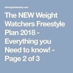 The NEW Weight Watchers Freestyle Plan 2018 - Everything you Need to know! - Page 2 of 3