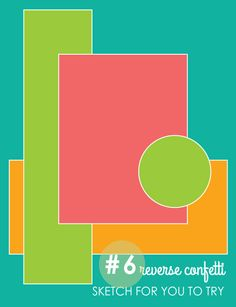 Reverse Confetti SFYTT #6 Nov 2013