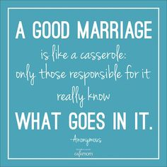 """Agreed! The """"recipe"""" for a happy marriage is not the same for everyone, either. Click for more funny marriage quotes."""