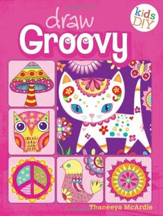 Draw Groovy: Groovy Girls Do-It-Yourself Drawing & Coloring Book (Kids DIY): Thaneeya McArdle: 9781440322167: Amazon.com: Books