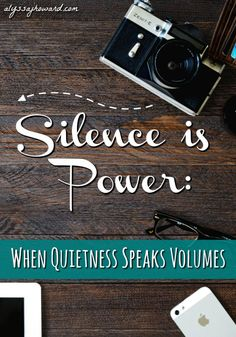 In today's culture, we learn fairly early on to speak our minds. We all desire to be listened to and heard. We fight for our rights and defend ourselves when we feel like something is unfair. But are we really saying anything of value? Or are we simply using our right to speak to complain or argue?