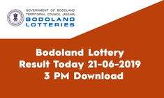 Looking for Bodoland Lottery Result Today? Welcome to State Lottery Draw Website. Assam State published the lottery