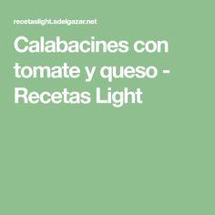 Calabacines con tomate y queso - Recetas Light