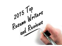 If You Are Searching For The Best Resume Writers Of 2015, You Have Found  Them