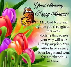 Monday Blessings ~~J Monday Morning Greetings, Monday Morning Blessing, Good Morning Happy Monday, Monday Morning Quotes, Happy Monday Quotes, Morning Quotes Images, Good Morning Prayer, Good Morning Good Night, Good Morning Wishes