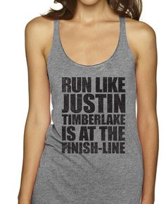 Run Like Justin Timberlake Is At The Finish Line Racerbacks