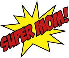 Image result for Super Mom Logo