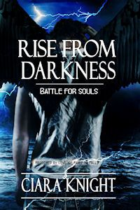 Rise from Darkness by Ciara Knight.