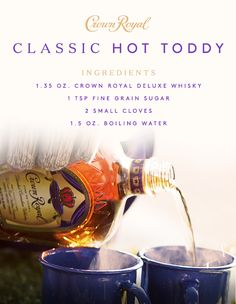 The temperature is dropping, the snow is falling, and all you want to do is curl up by the fire. The weather outside may be frightful, but Crown Royal has a cold-weather cocktail recipe to help you win winter. To make our Classic Hot Toddy, simply add 1.5 oz Crown Royal Deluxe, 1 tsp fine grain sugar, and 2 small cloves in your favorite mug. Add 1.5 oz boiling water, stir, and enjoy! Pick up a bottle of Crown Royal the next time you and friends are snowed in.